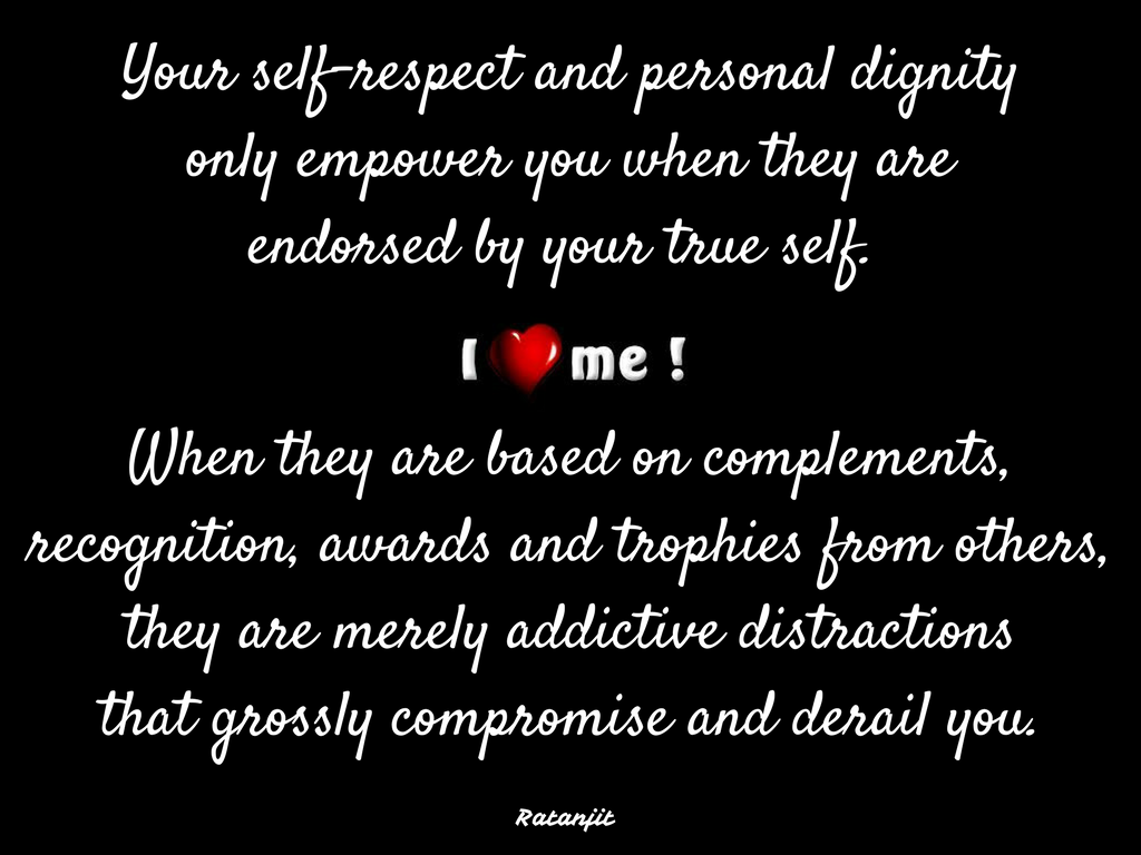 """Your self-respect and