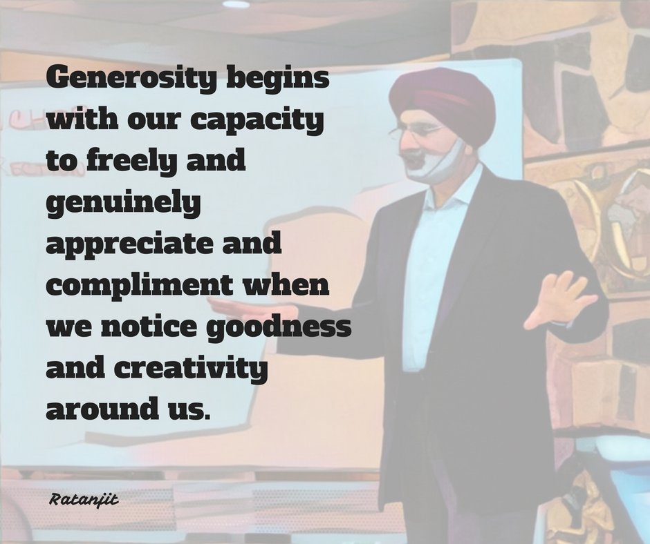 """Generosity begins with our