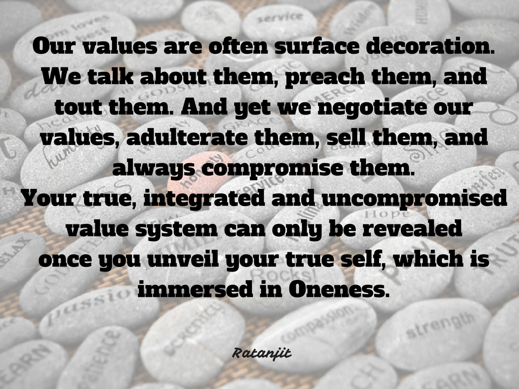 """Our values are often surface