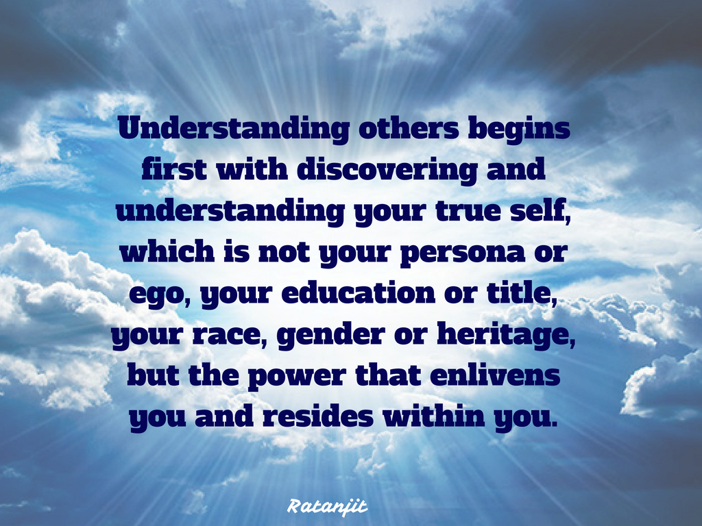 """Understanding others begins