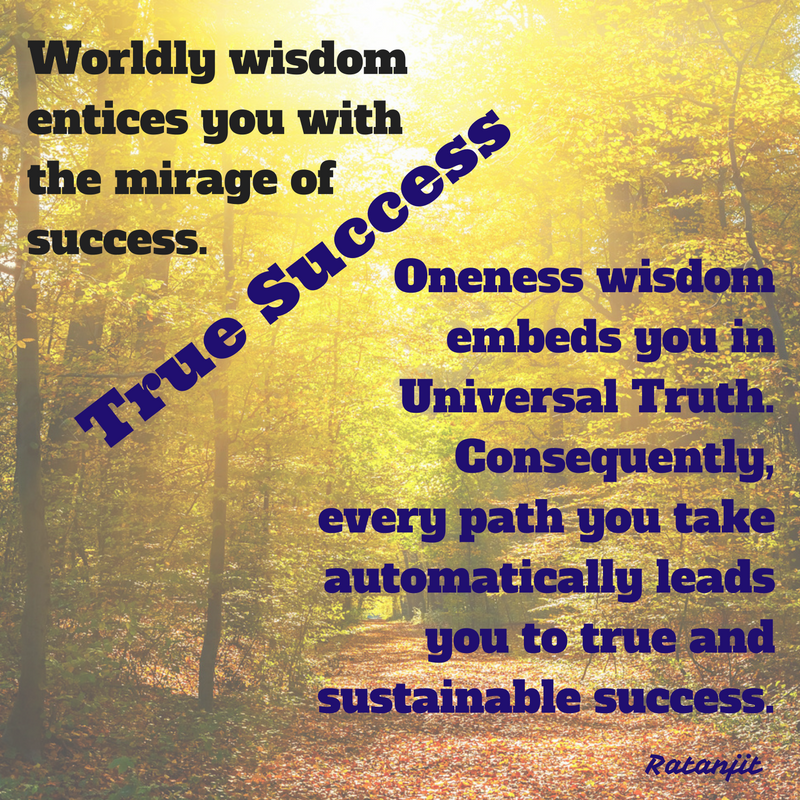 """Worldly wisdom entices you