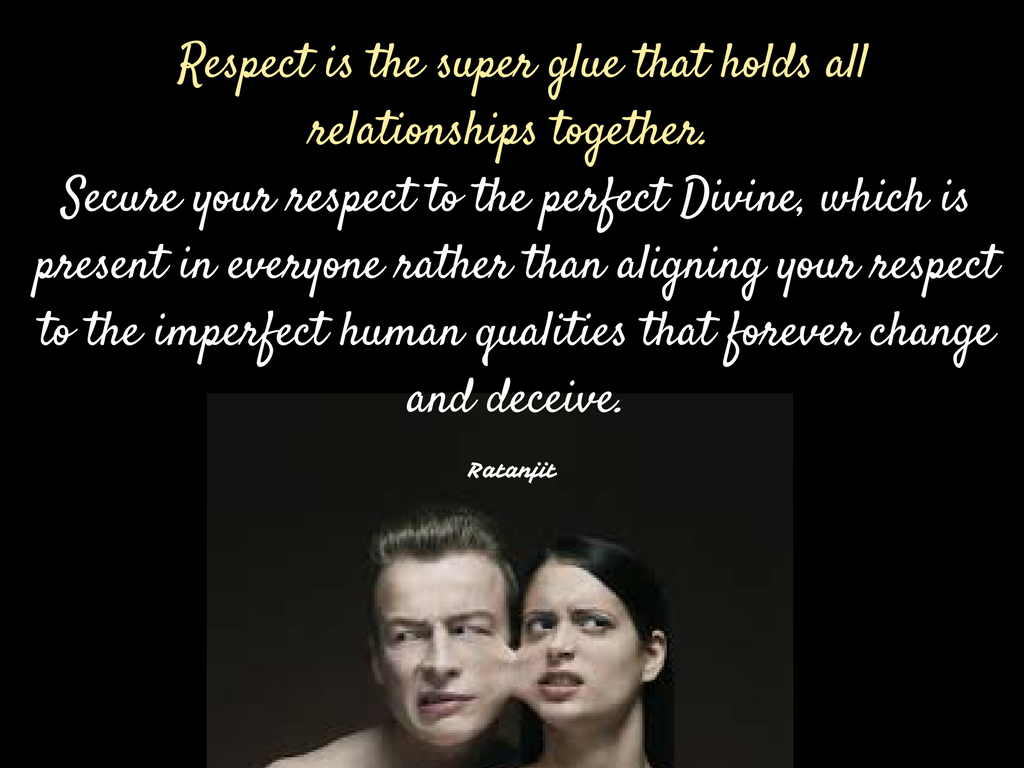 """Respect is the super glue